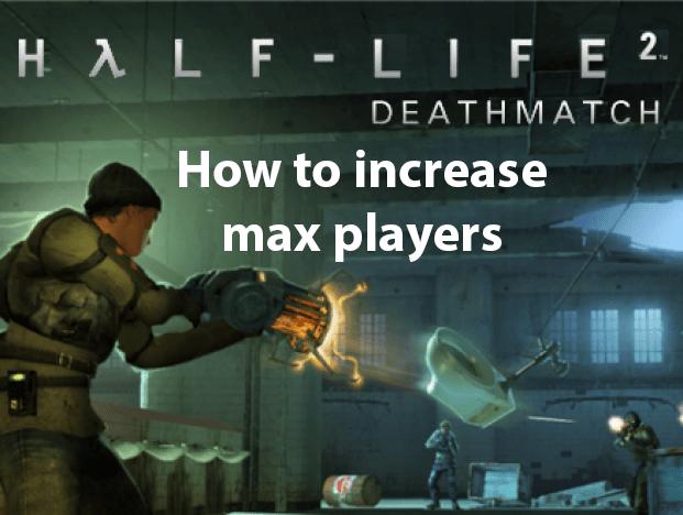 Half Life 2 increase players